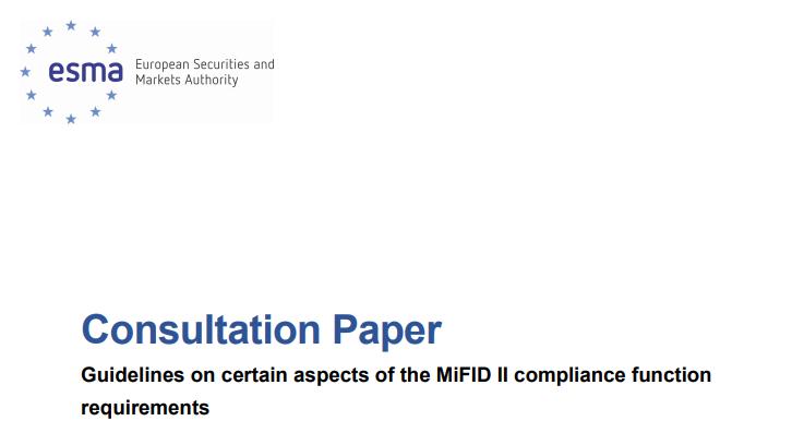 ESMA w sprawie Compliance, czyli projekt wytycznych w sprawie zgodności regulacyjnej z pakietem MiFID2. Konsultacje otwarte. Część 1.