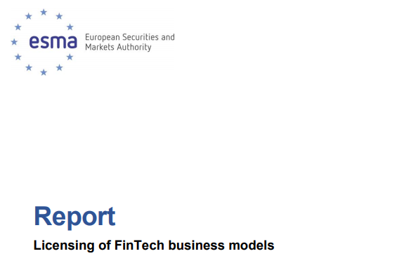 """ESMA w sprawie otoczenia fintechowego, czyli """"Report Licensing of FinTech business models""""."""