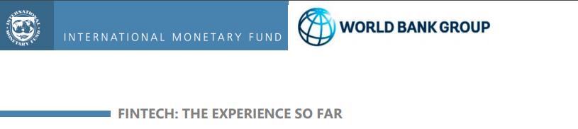 """Międzynarodowy Fundusz Walutowy oraz Bank Światowy o rozwoju fintech. Raport """"Fintech: The Experience So Far"""" i ważne wskazówki dla wszystkich"""