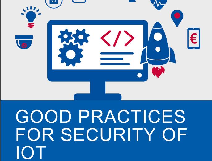 Cyberbezpieczeństwo w IoT, czyli Europejska Agencja ds. Bezpieczeństwa Sieci i Informacji publikuje dobre praktyki. Cz. 1 – podstawowe wymagania dla oprogramowania