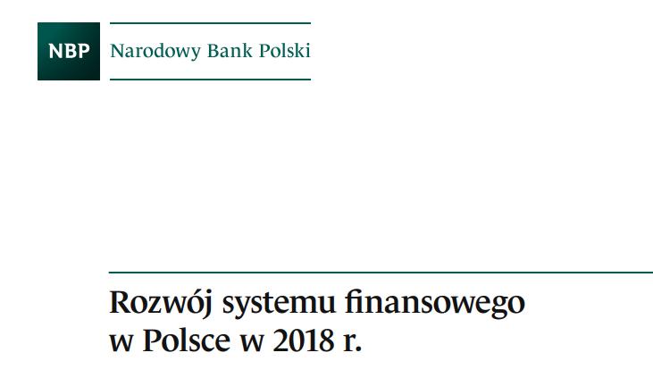 Najnowszy raport NBP w sprawie rozwoju systemu finansowego w Polsce. Co ciekawego z perspektyw innowacji finansowych?