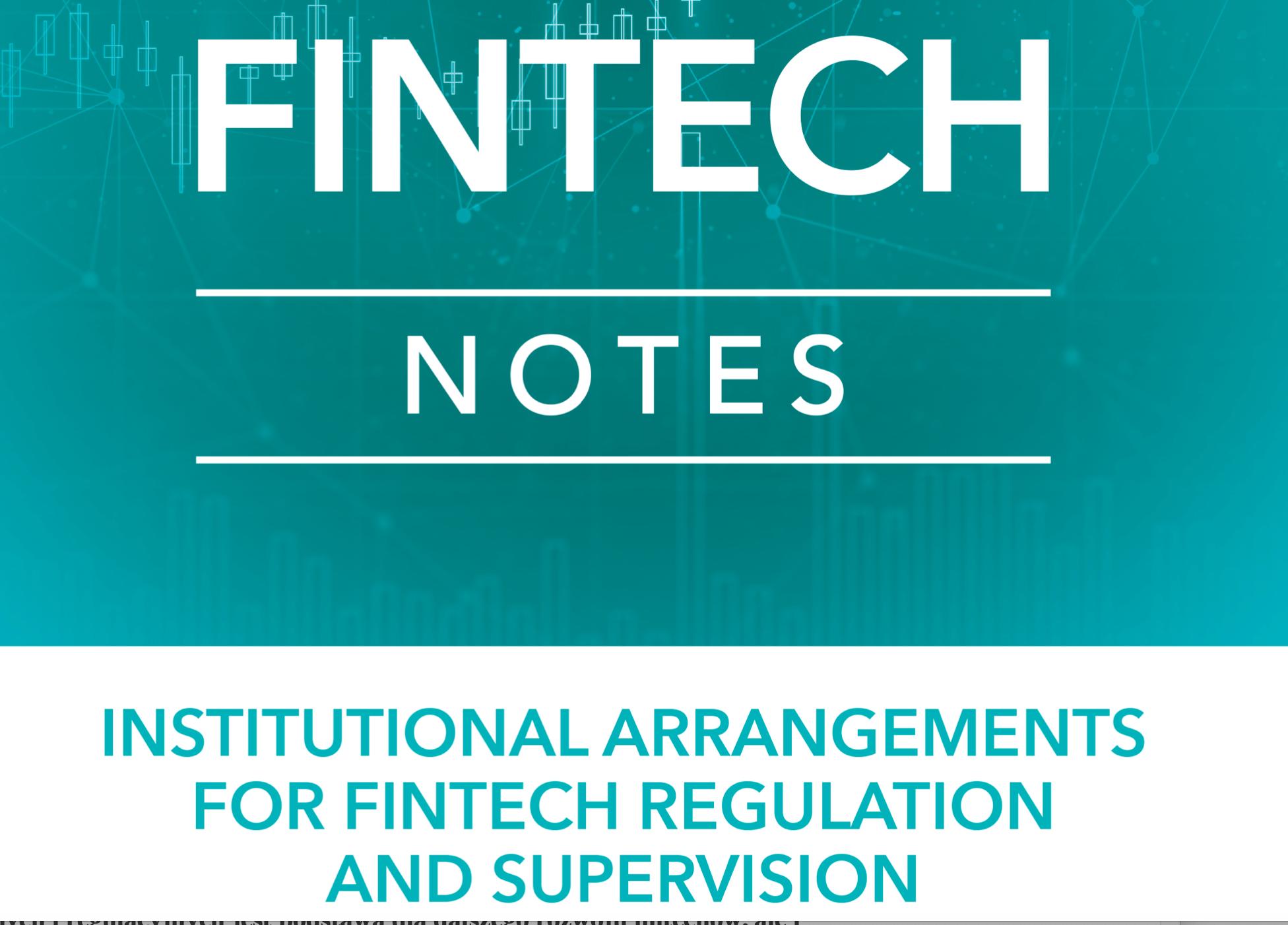 Międzynarodowy Fundusz Walutowy o tworzeniu ekosystemu prawnego dla fintechów, czyli raport Institutional Arrangements for Fintech Regulation…