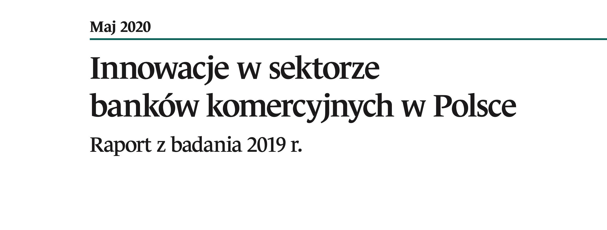"""NBP: Banki w Polsce inwestują w rozwój innowacji finansowych, ale nie wszystkie """"po równo"""". Raport """"Innowacje w sektorze banków komercyjnych w Polsce."""