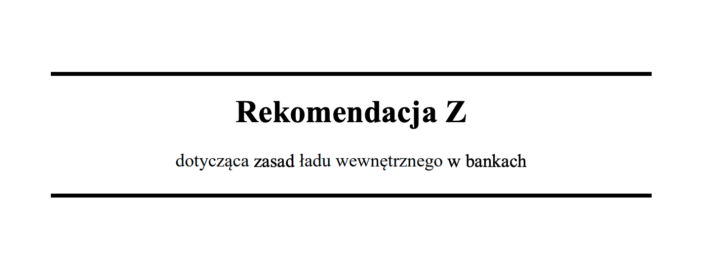 Zarządzanie bankiem, czyli świeżutka Rekomendacja Z (KNF) do analizy