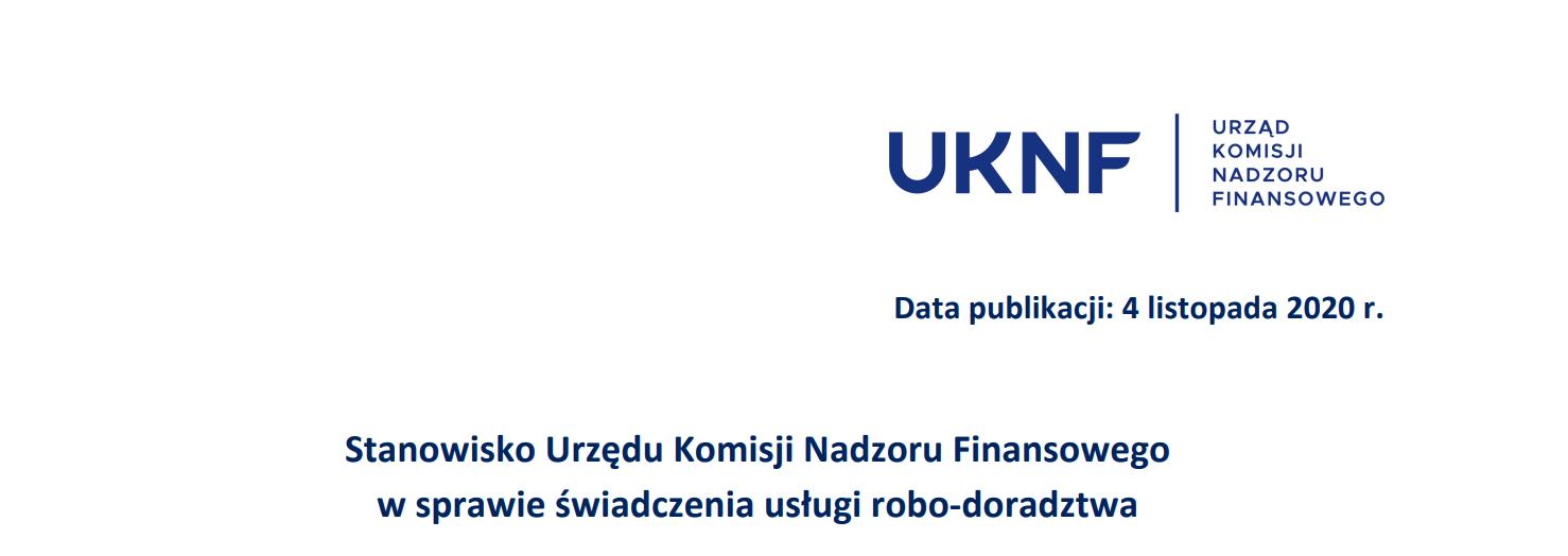 """UKNF ostatecznie """"rozprawił"""" się z robo-doradztwem, czyli finalne stanowisku w sprawie robo-advisory już dostępne"""