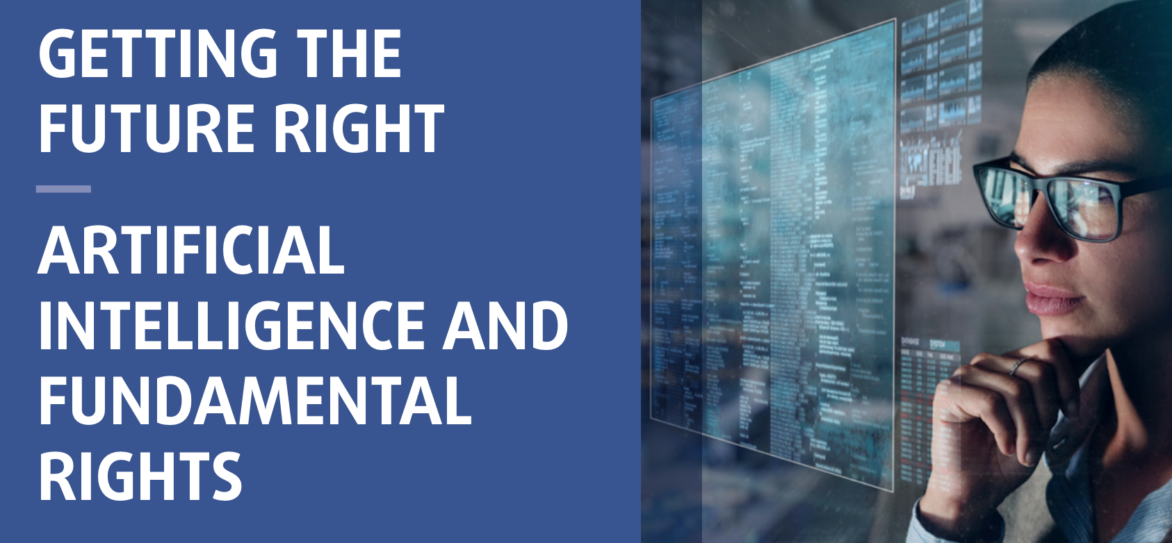 Prawa człowieka a sztuczna inteligencja, czyli Unia Europejska stawia na prawa podstawowe